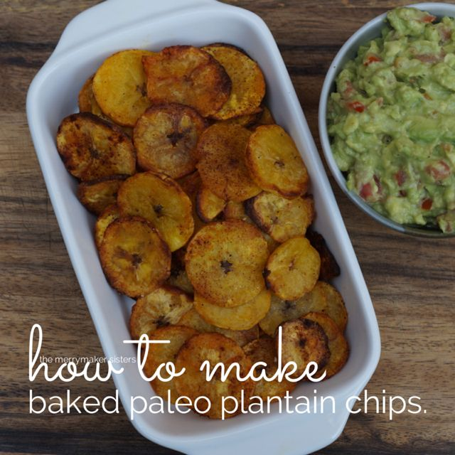 how to make paleo baked plantain chips